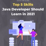 Top 5 Skills Java Developer Should Learn in 2021