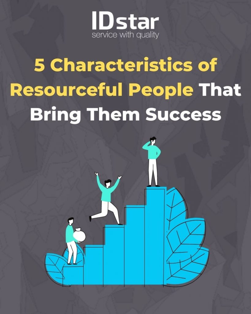 5 characteristic of resourceful people
