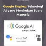 Google Duplex: Teknologi AI yang Menirukan Suara Manusia