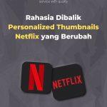Rahasia Dibalik Personalized Thumbnails Netflix yang Berubah
