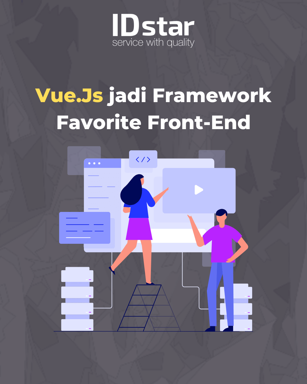Vue.Js jadi Framework Favorite Front-End